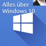 Was bringt Windows 10 Neues?