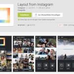 """Android: Bessere Instagram-Collagen designen mit """"Layout"""""""