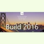Kostenlos: Build 2016-Konferenz von Microsoft live im Web ansehen