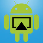 Apple AirPlay mit Android-Geräten nutzen